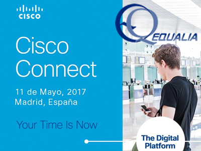 Equalia asiste al evento anual Cisco Connect 2017